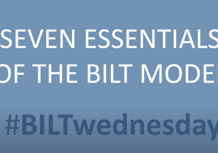 Seven Essentials of the BILT Model